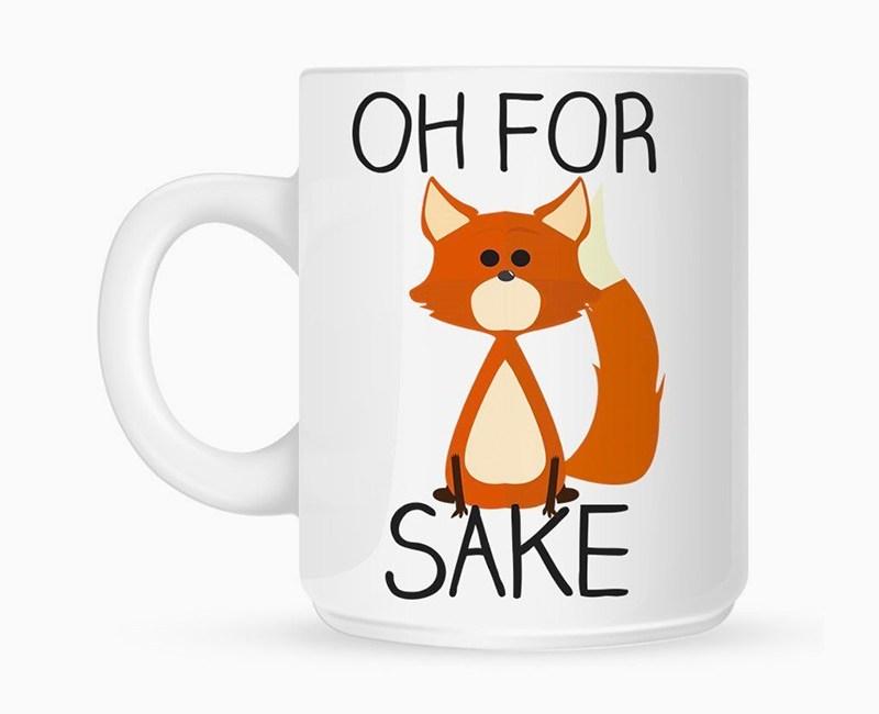 Oh for fox sake withe mug