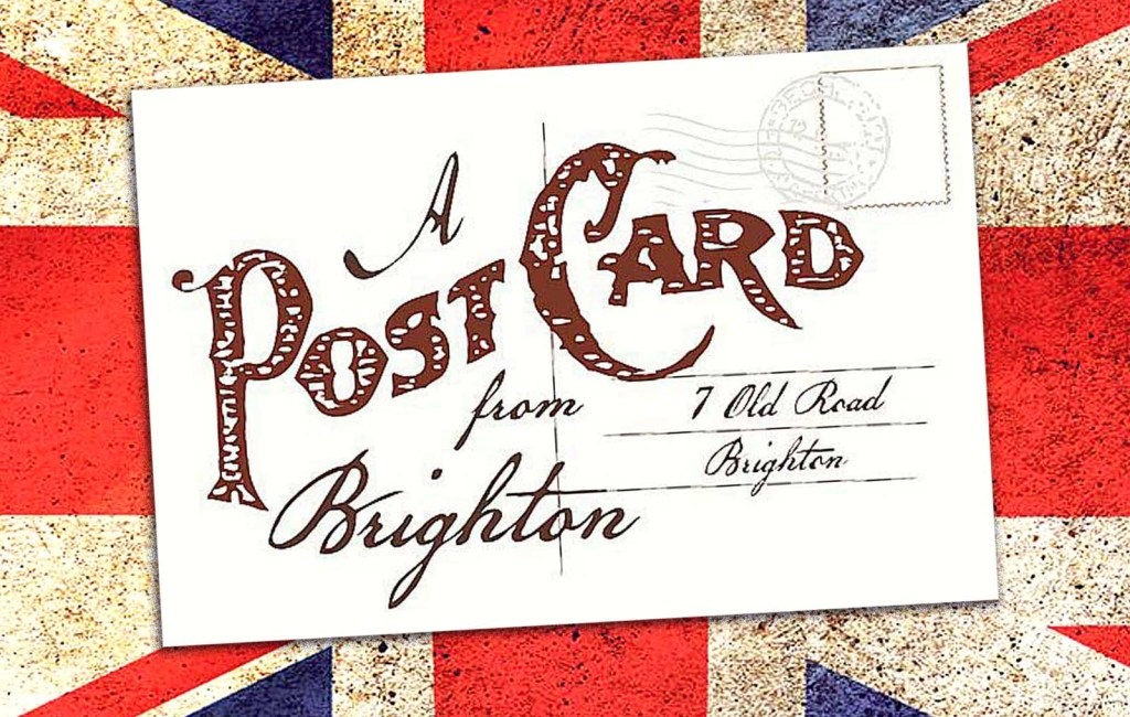 A Post Card from Brighton