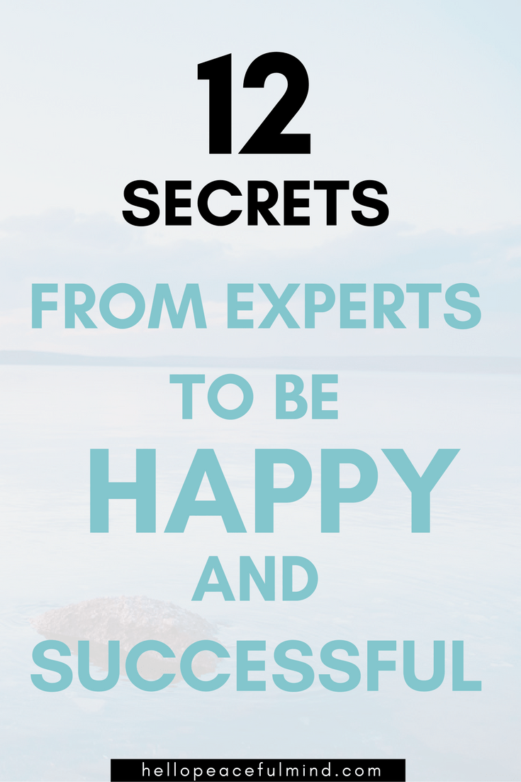 How to be happy and successful