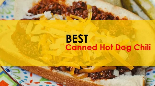 Best Canned Hot Dog Chili