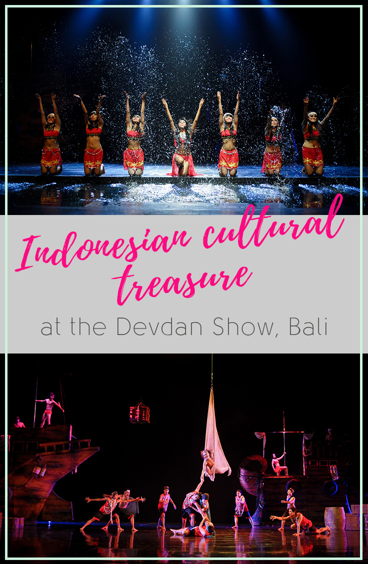The Devdan Show in Bali | A Colourful Glimpse into the Cultural Diversity in Indonesia | Hello Raya Blog