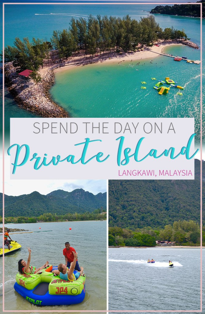 Spend the day on a Private Island on Paradise 101 in Langkawi | Hello Raya Blog