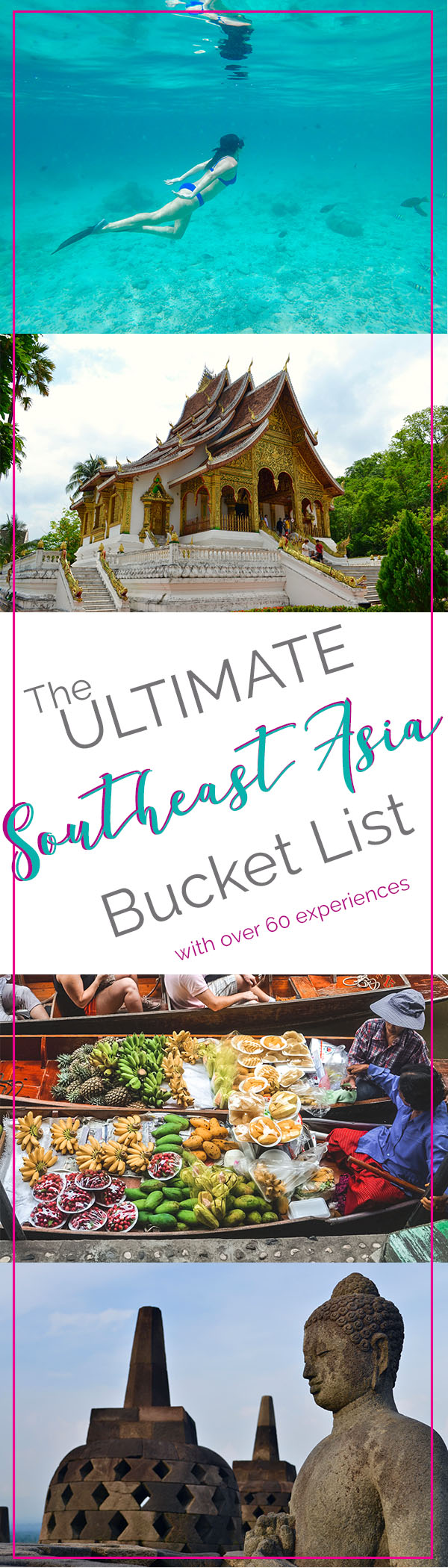 Ultimate Southeast Asia Bucket list - Experiences in Southeast Asia | Hello Raya Blog