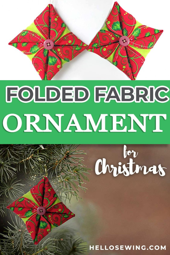 Folded Fabric Christmas Ornaments - Free Sewing Pattern