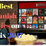 5 Best Spanish Movies on Netflix 2017