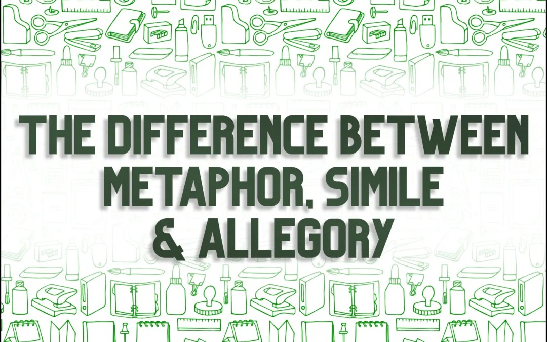 The Difference Between Metaphor, Simile, and Analogy (and How to Use It)