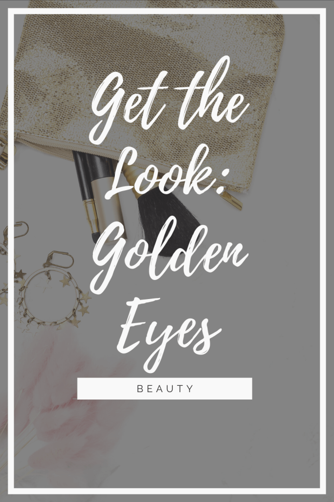 """I am no makeup expert, but I have a lot of beauty products in my bathroom and they deserve some love. So, once a week I try to create a brand new look that I love. This week I've paired some of my favourite items together to create an easy-to-use and easy-to-love look I unimaginatively called """"Golden Eyes."""""""