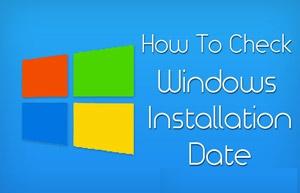 installation date of windows, Windows, windows installation date