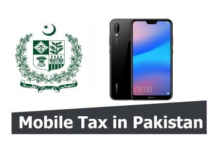 Huawei P20 Lite 2019 Mobile tax in Pakistan Custom Duty Pakistan