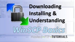 FTP WinSCP Basics Tutorial