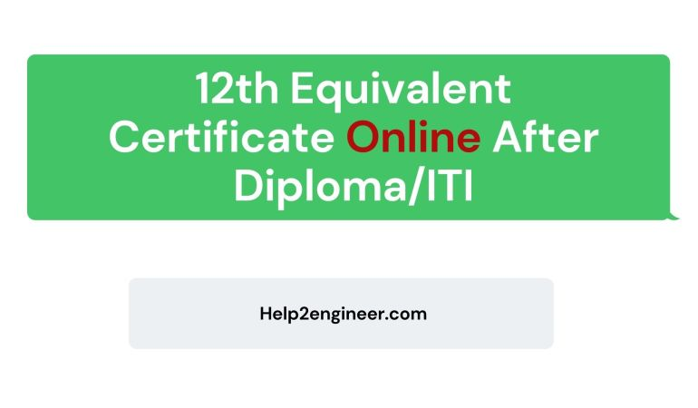 12th Equivalent Certificate Online After Diploma/ITI