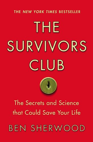The Survivors Club: The Secrets and Science that Could Save Your Life