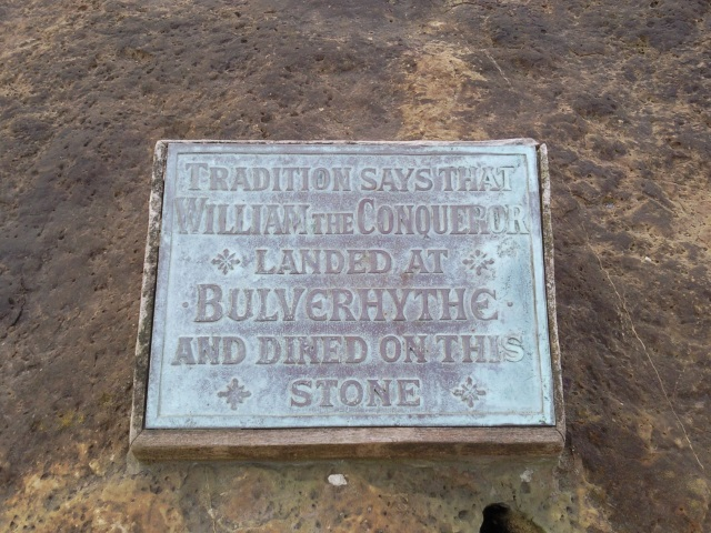 Plaque: Tradition says that William the Conqueror landed at Bulverhythe and dined on this stone
