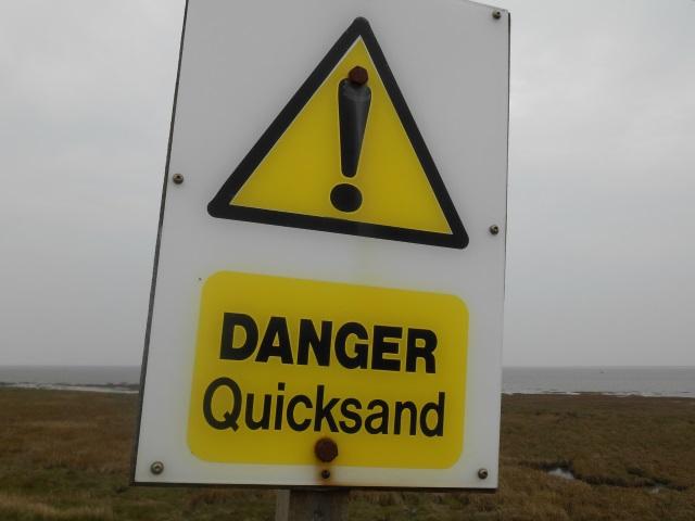 Sign DANGER Quicksand: