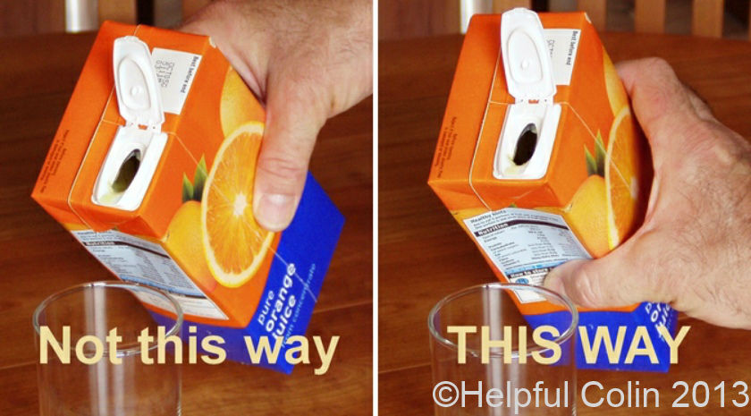 Spilling Juice From Cartons or 'Tetra Paks®'