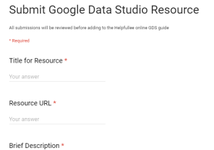 Submit Google Data Studio Resources through Google Form