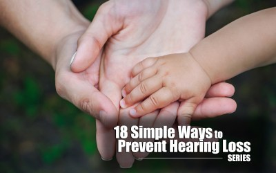 18 Simple Ways to Prevent Hearing Loss – Tip #1