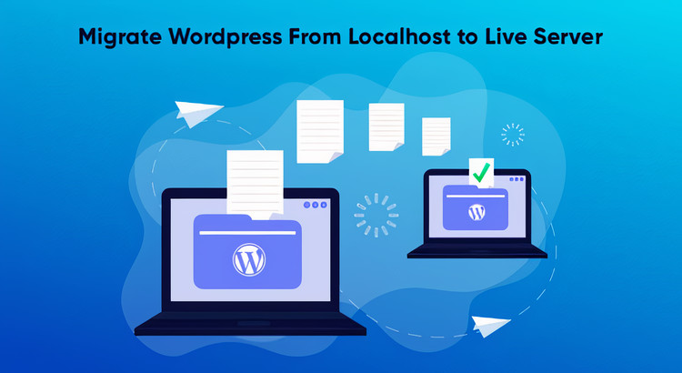migrate wordpress files from localhost to live server