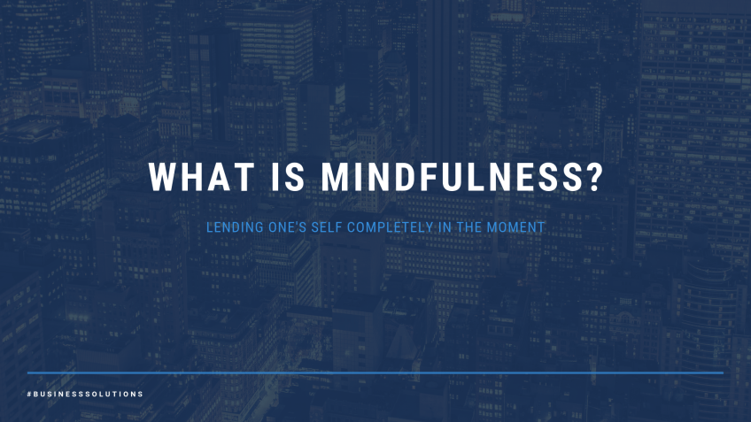 3 1 Mindfulness In The Workplace