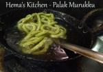 Palak / Spinach Murukku