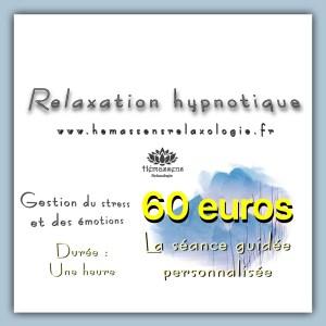 Relaxation hypnotique Hémassens. Une douce relaxation personnalisée selon les besoins de chacun.