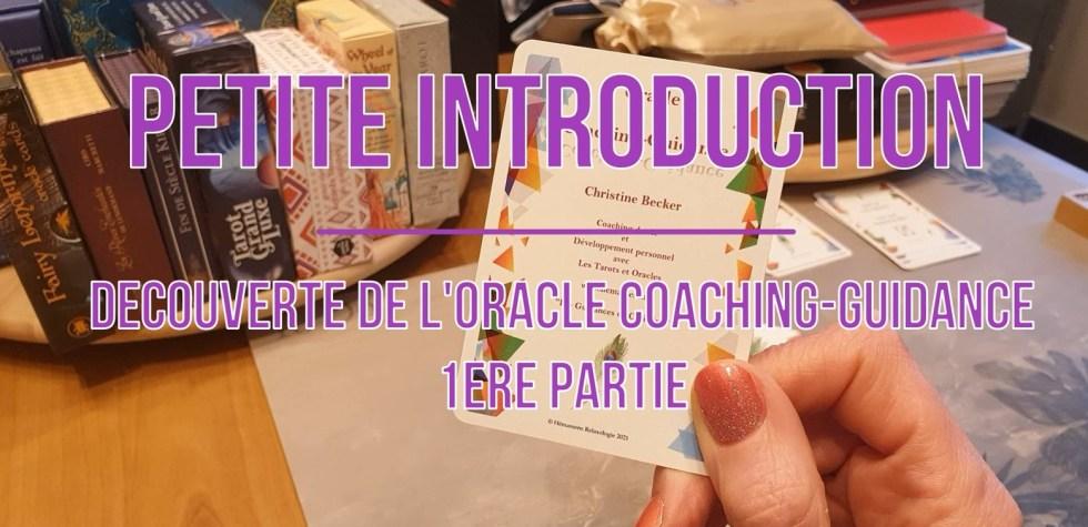 découverte de l'oracle Coaching Guidance 1ère partie