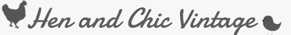 hen and chic vintage
