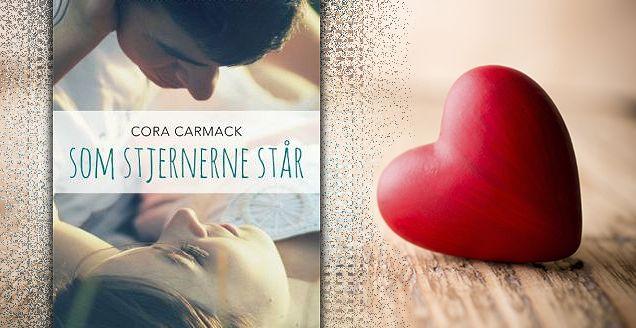 """Boganmeldelse """"Som stjernerne står"""" af Cora Carmack - Jensens bogblog"""