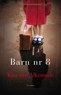 """#Fredagsbog uge 25 - """"Barn nr. 8"""" af Kim van Alkemade - Bogfinken"""