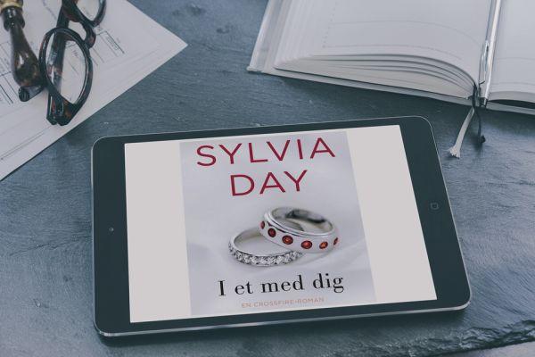 """Crossfire #5 """"I et med dig"""" af Sylvia Day - boganmeldelse Bogfinken bogblog"""