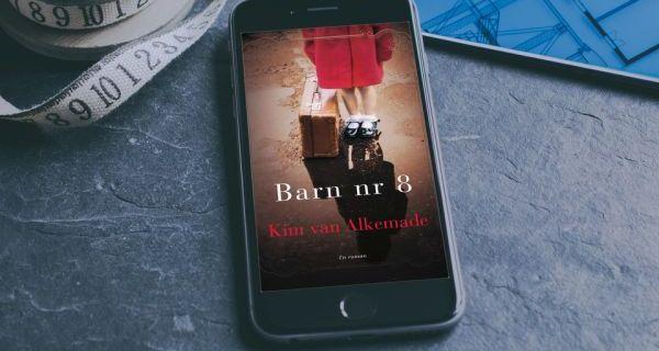 """""""Barn nr. 8"""" af Kim van Alkemade - boganmeldelse - Bogfinken bogblog"""