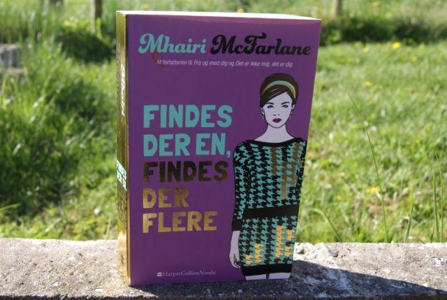 """""""Findes der en, findes der flere"""" af Mhairi McFarlane - Bogfinkens bogblog"""