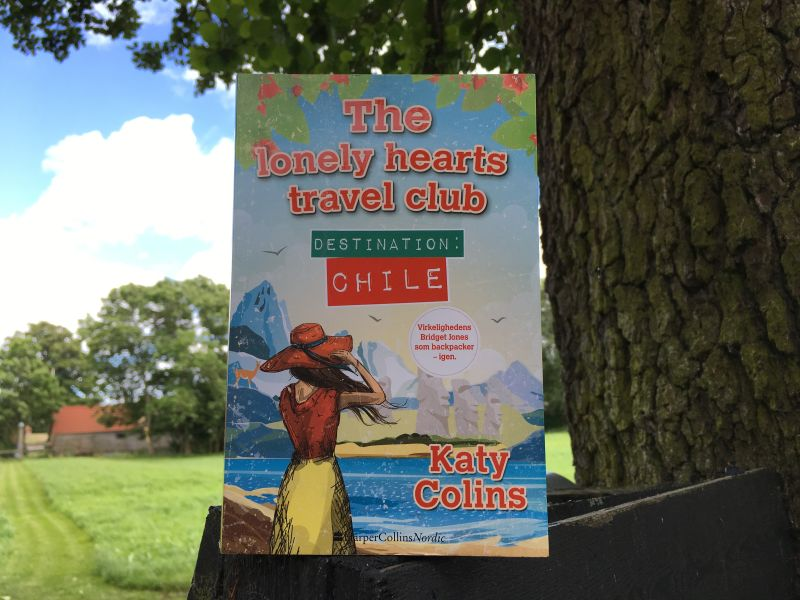 """Destination Chile"" (The lonely hearts travel club #3) af Katy Colins - Bogfinkens bogblog"