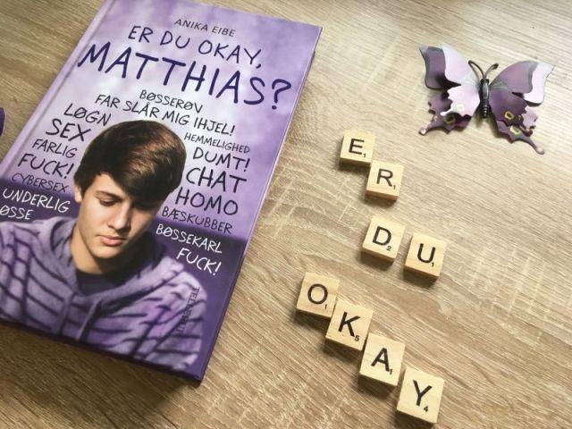 Er du okay, Matthias? af Anika Eibe - boganmeldelse - Bogfinkens bogblog