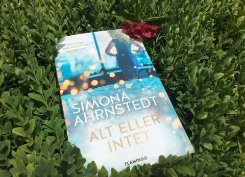 Alt eller intet af Simona Ahrnstedt - Bogfinkens bogblog