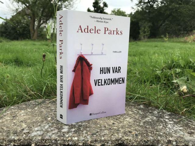 Hun var velkommen af Adele Parks - Bogfinkens bogblog