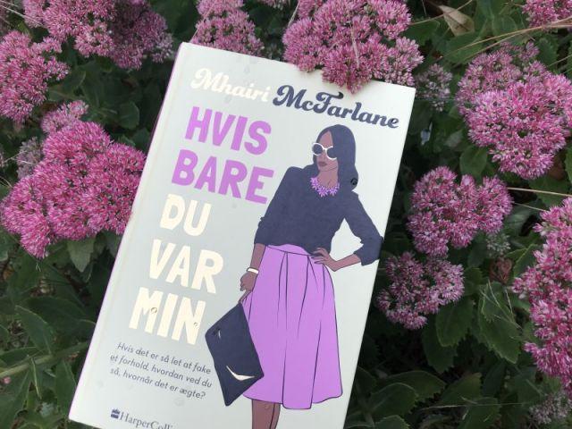 Hvis bare du var min af Mhairi McFarlane - Bogfinkens bogblog