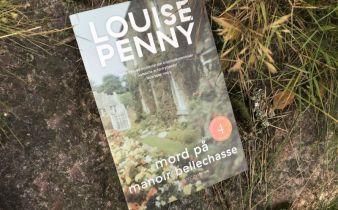 Mord på Manoir Bellechasse af Louise Penny - Bogfinkens bogblog