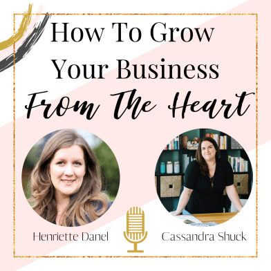 how to grow your business from the heart
