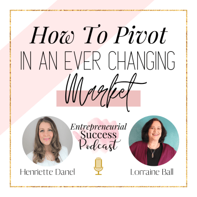How to pivot in an ever changing market