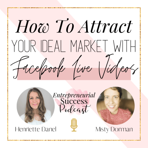 how to attract your ideal market with facebook live videos