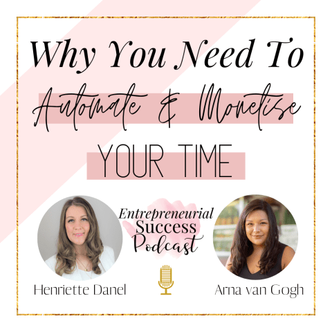 why you need to automate and monetise your time
