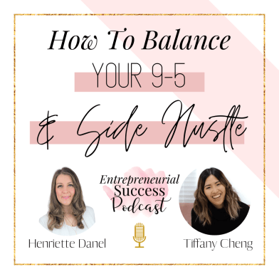 how to balance your 9-5 and side hustle