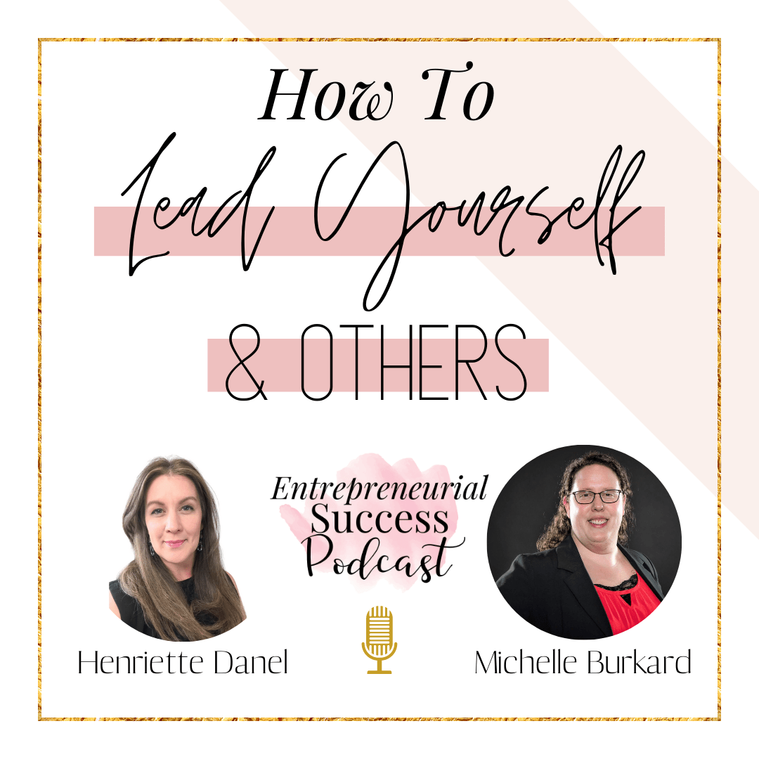 how to lead yourself and others