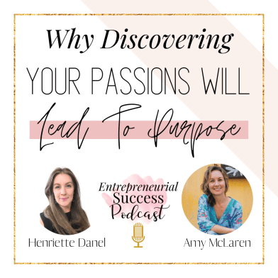 why discovering your passions will lead you to purpose.