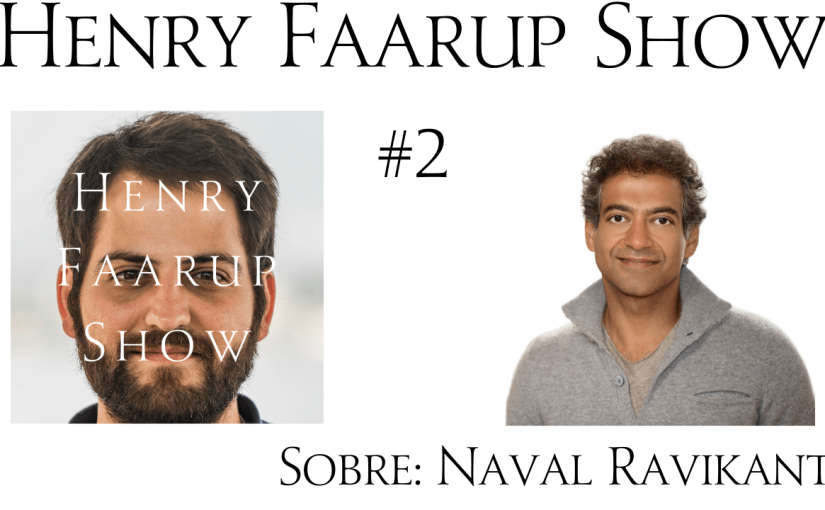 Cómo Convertirte en Rico (sin suerte) – Naval Ravikant