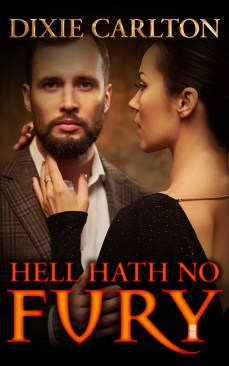Hell Hath No Fury by Dixie Carlton