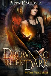 Drowning in the Dark by Pippa DaCosta