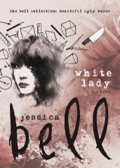 White Lady by Jessica Bell