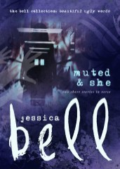 Muted & She by Jessica Bell